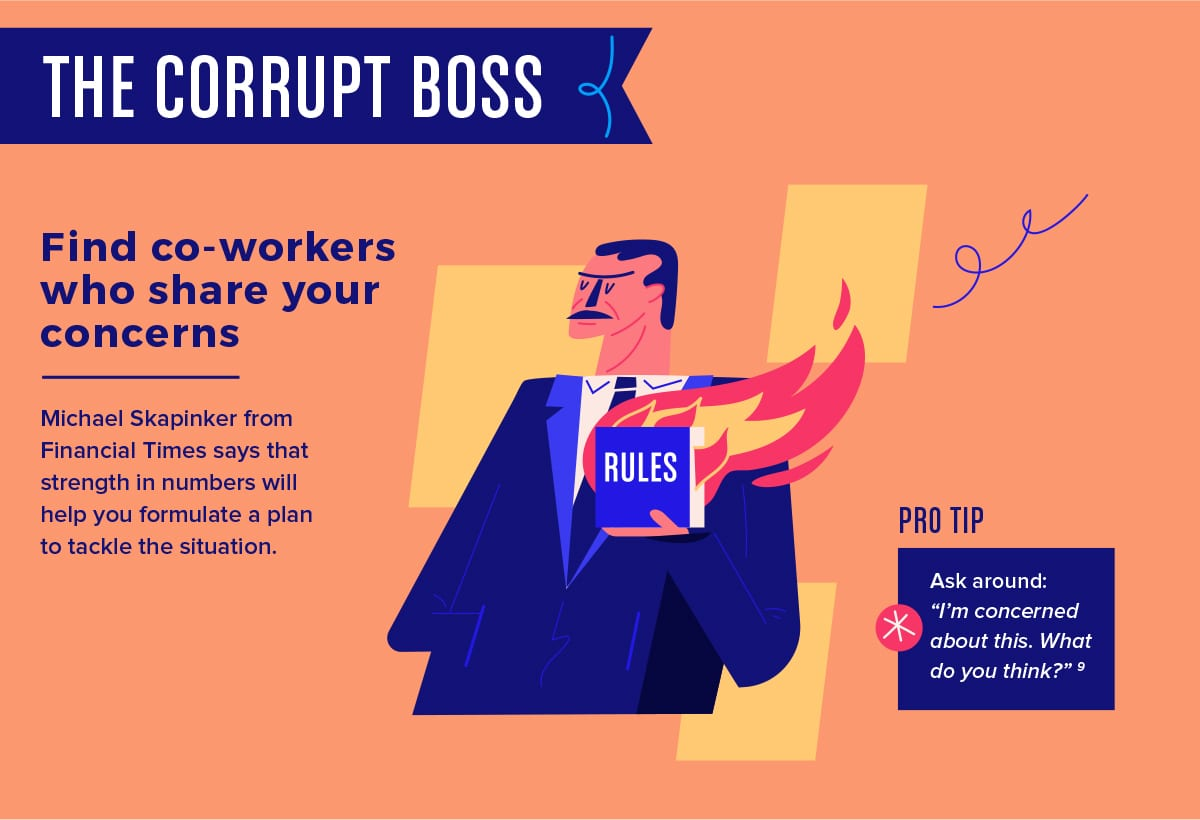 Find like-minded allies when dealing with a corrupt boss.
